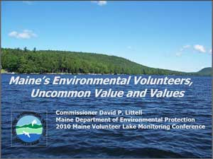 Maine's Environmental Volunteers, Uncommon Value and Values