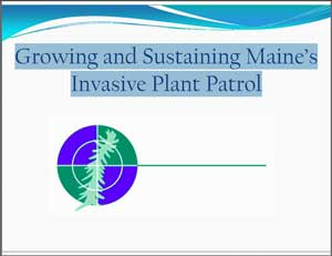 Growing and Sustaining Maine's Invasive Plant Patrol