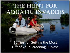 THE HUNT FOR AQUATIC INVADERS